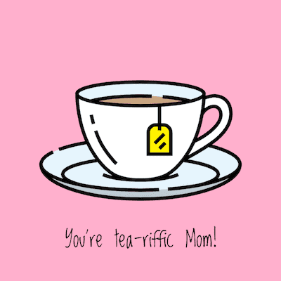 Printable Mothers Day Cards Tea Riffic Mom