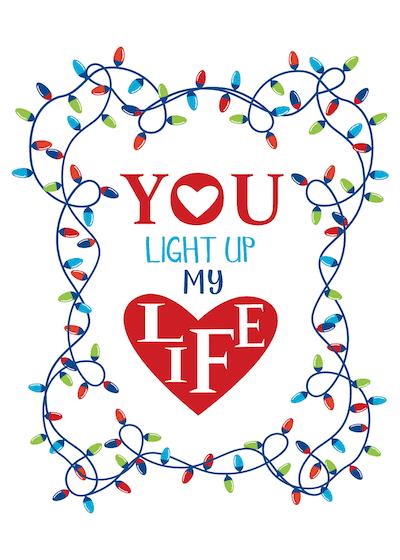 Printable Valentine Cards Light up My Life 5x7