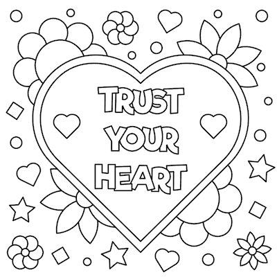 Printable Valentine Cards to Color Trust Your Heart 5x5
