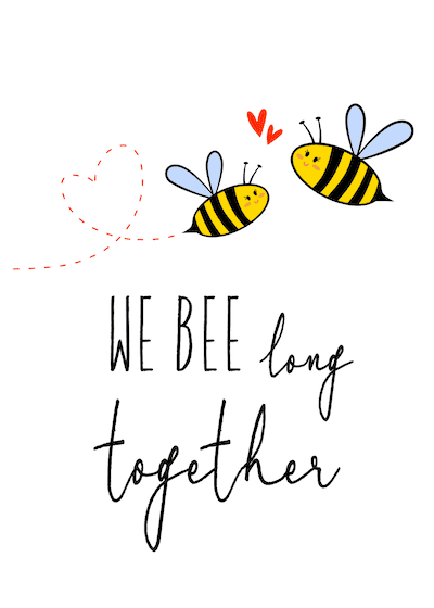 Printable Valentine Cards We Bee Long Together 5x7