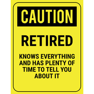 homemade retirement gag gifts senior moment caution sign