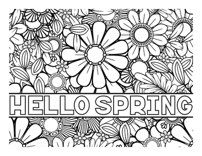 Spring Coloring Pages Hello Spring Flower Doodle for Adults
