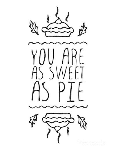 Thanksgiving Coloring Pages You Are as Sweet as Pie Poster