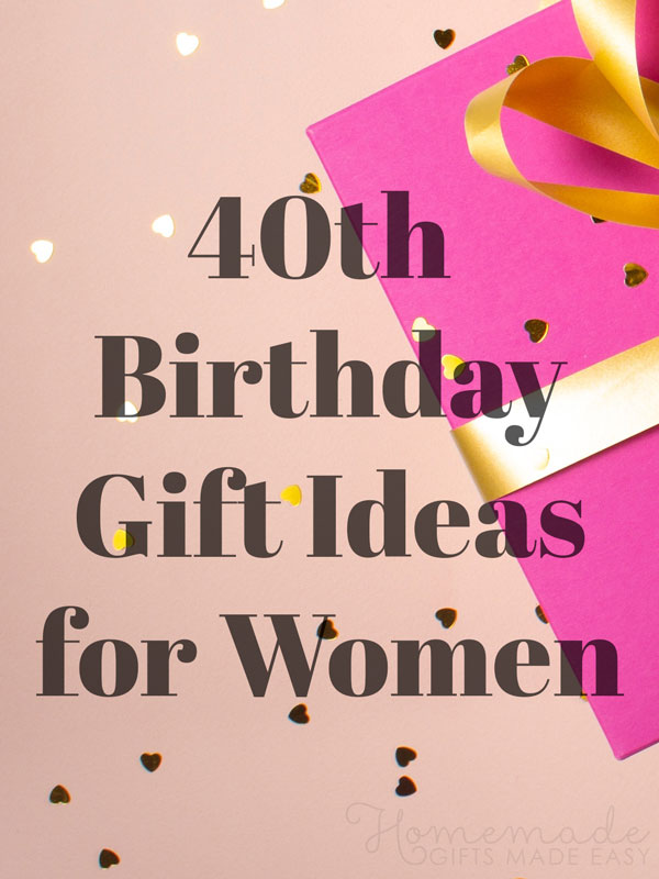 40th birthday gift ideas for women 600x900