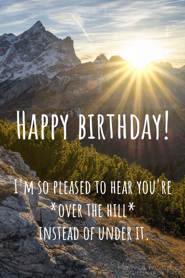 birthday wishes funny - over the hill instead of under it