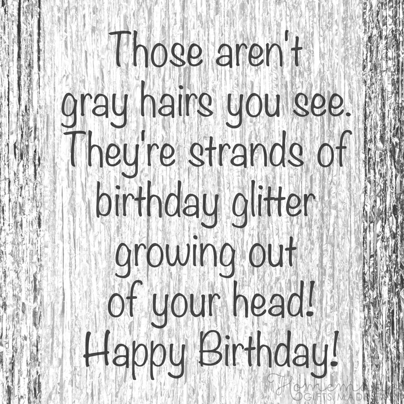 birthday wishes funny - not gray hairs, birthday glitter growing out of your head