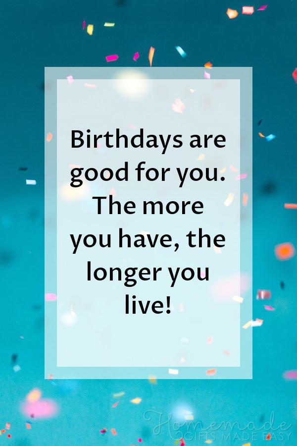 happy birthday images birthdays good for you 600x900