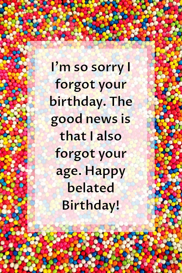 happy birthday images forgot your age 600x900
