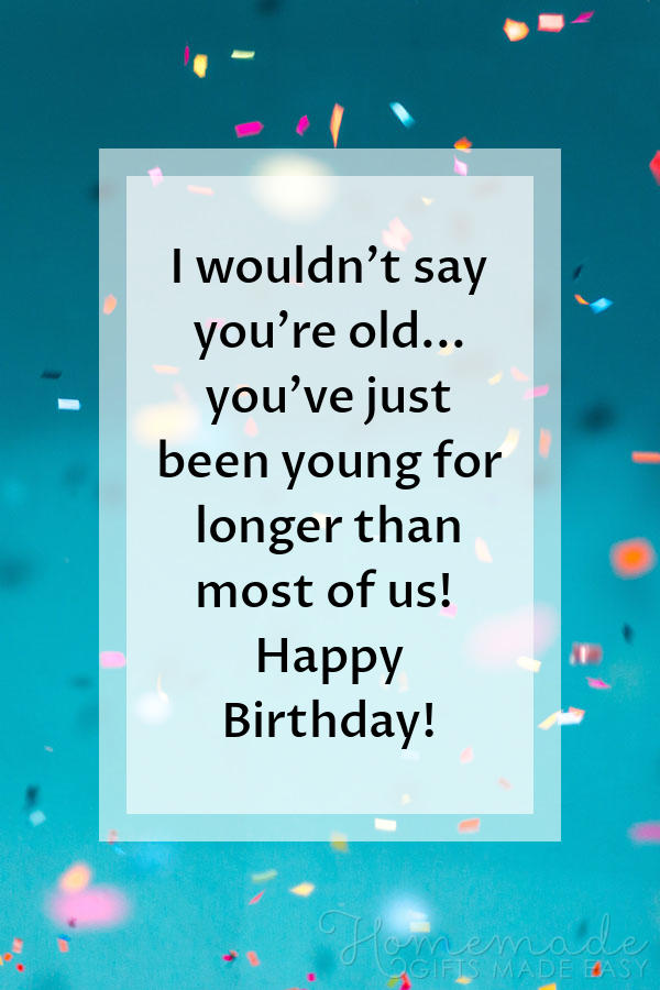 happy birthday images young longer 600x900