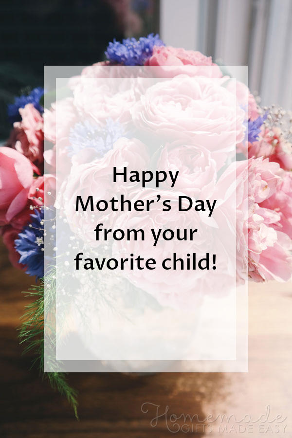 happy mothers day images favorite child 600x900
