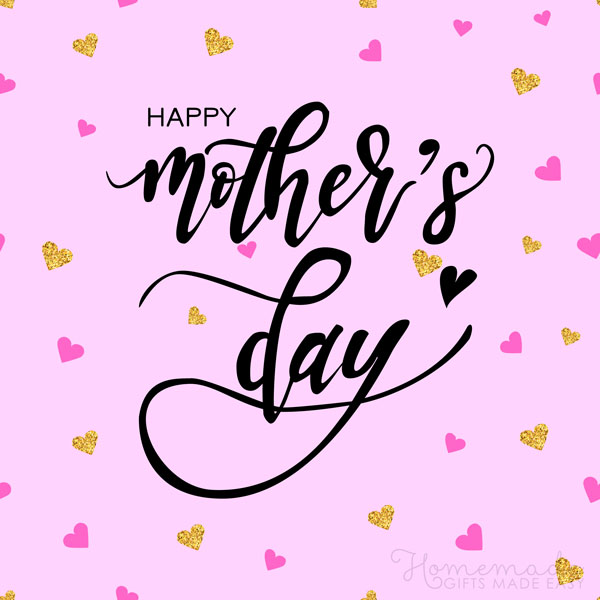happy Mother's Day images gold pink hearts 600x600