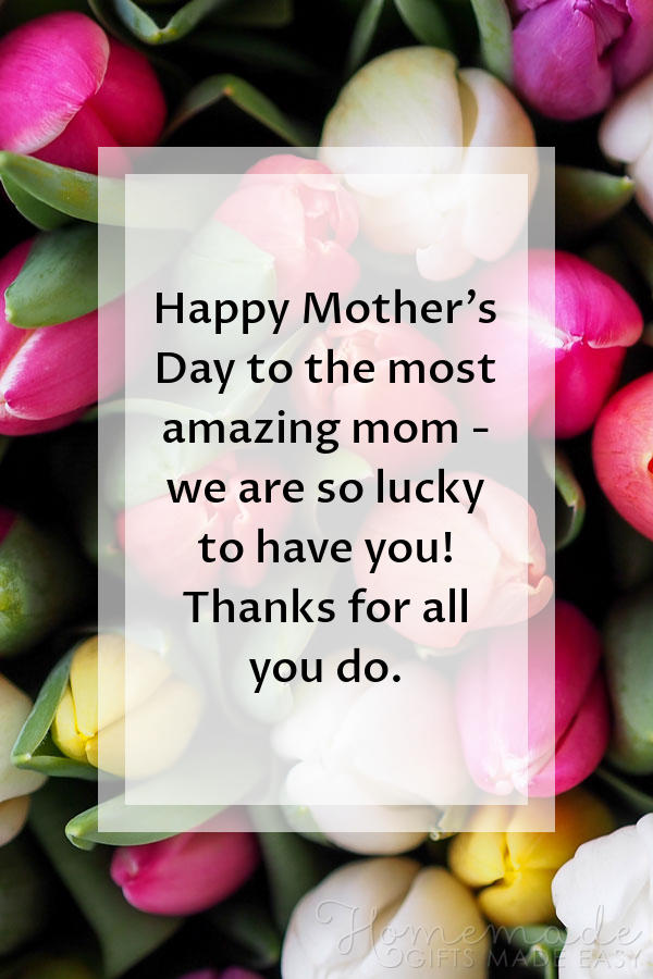 happy mothers day images most amazing mom 600x900