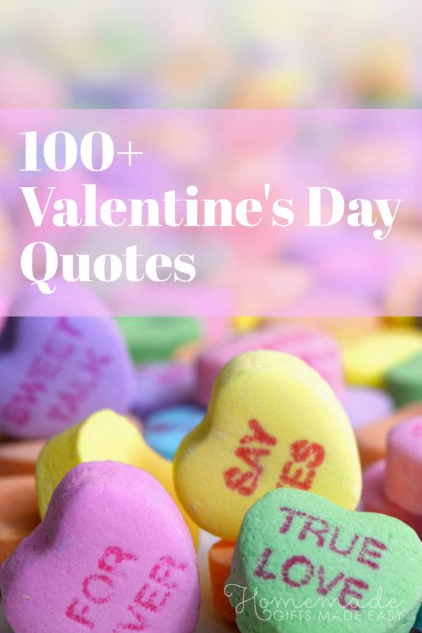 112 Best Valentine S Day Quotes For Messages Cards